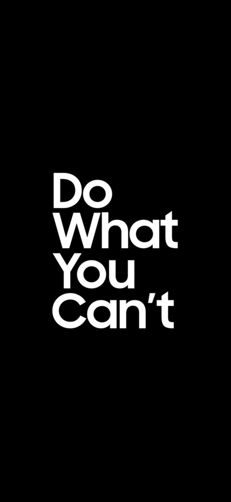 Do What You Cant Wallpaper